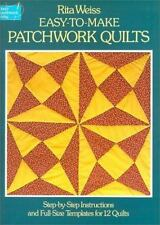 Easy-To-Make Patchwork Quilts: Step-By-Step Instructions and Full-Size-ExLibrary