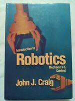 BOOK INTRODUCTION TO ROBOTICS MECHANICS E CONTROL JOHN CRAIG 0201103265