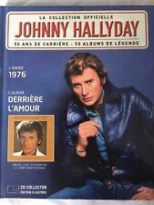 Johnny Hallyday La collection officielle Livre CD Derrière l'amour