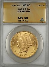 1897 $20 Liberty Double Eagle Gold Coin ANACS MS-60 Details Scratched (Better)