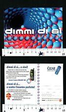 CLEAR DAILY REFRESH - DIMMI DI SI ... E SCATTA L'INCONTRO PERFETTO! - 56800