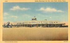 c1940 Love Field Municipal Airport, Dallas, Texas Postcard