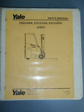 Yale Parts Manual ESC030FA _ ESC035FA _ ESC040FA (A883) Electric Fork Lift