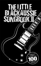 THE LITTLE BLACK AUSSIE SONG BOOK VOLUME 2 100 SONGS SONGBOOK w/ CHORDS  LYRICS