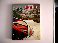The Real Corvette An Illustrated History of Chevrolet's Sports Car