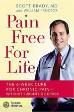 Pain Free for Life: The 6-Week Cure for Chronic Pain--Without Surgery -ExLibrary