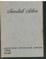 Swedish Silver by Erik Andren 1950 1st Ed. Rare Vintage Book!  $