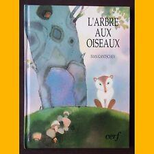 L'ARBRE AUX OISEAUX Ivan Gantschev 1992