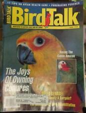 **BIRD TALK MAGAZINE Jun 96 Conures Amazon Perches Health Care Rehab Parrots