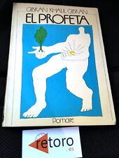 Libro Book GIBRAN KHALIL El Profeta Editorial Pomaire 1978 en Castellano