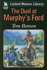 The Duel at Murphy's Ford (Linford Western), Benson, Tom, Used; Good Book