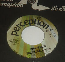 FATBACK BAND SOUL MARCH / TOBE WITH YOU 45 PERCEPTION FUNK
