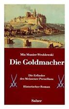 Fachbuch Die Goldmacher Erfinder des Meissner Porzellans OVP statt 20,95 Euro!