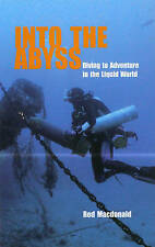 Into the Abyss: Diving to Adventure in the Liquid World-ExLibrary