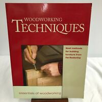 Woodworker's Library: Woodworking Techniques : Best Methods for Building...