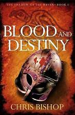 Blood and Destiny: A gripping and bloodthirsty tale of Anglo-Saxon courage and v