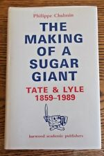 Scarce-'The Making of a Sugar Giant:Tate & Lyle 1859-1989', P.Chalmin 1990 HB/DJ