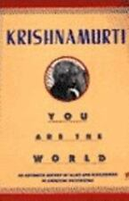 You Are the World: An Authentic Report of Talks and Discussions in American Univ