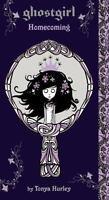 Ghostgirl: Homecoming by Tonya Hurley