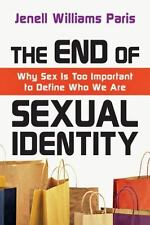 The End of Sexual Identity: Why Sex Is Too Important to Define Who We Are (Paper