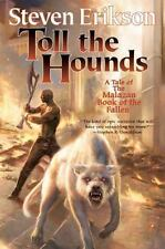 Steven Erikson Toll the Hounds, Malazan 8, Hardcover Book Club Edition VG (+)