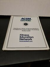 ACSM Certified Personal Trainer Workshop Study Guide 2009