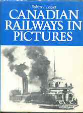 Canadian Railways in Pictures by Robert F. Legget-First Edition/DJ-1977