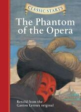 Classic Starts: The Phantom of the Opera by Gaston Leroux (2008, Hardcover)