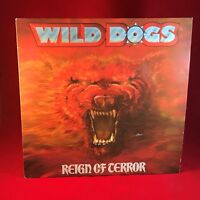 WILD DOGS  Reign Of Terror 1987 UK Vinyl LP EXCELLENT CONDITION Music For Nation