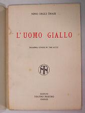 Nino Degli Orasi L'UOMO GIALLO Dramma Cinese anni 30 Teatro Nostro Firenze