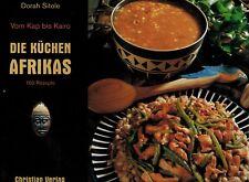 Sitole, Die Küchen Afrikas v Kap b Kairo, Afrika 160 Kochrezepte, Kochbuch, 2002
