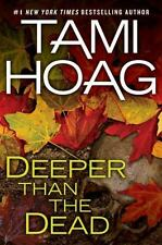 Deeper Than the Dead by Tami Hoag (2009, Hardcover)