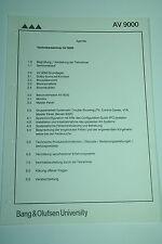 Bang & Olufsen Technikerseminar AV 9000 Unterlagen
