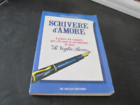 Serenella Santarelli - Escribir D'Amore - De Antiguos Editorial 1987