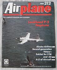 Airplane Issue 212 Lockheed P-2 Neptune cutaway drawing, Sukhoi Su-17M & Su-22M