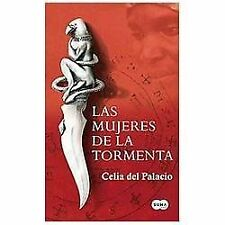 Las mujeres de la tormenta (Spanish Edition), del Palacio, Celia, 6071119960, Bo