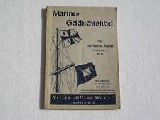 """@@ LIBRO """" Marine geschichtsfibel """" von 1939 EDITORE APERTO Worte 124 PAGINE @@"""