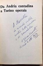 """ALFONSO LEONETTI —  """"Da Andria contadina a Torino operaia""""  — Envoi autographe"""