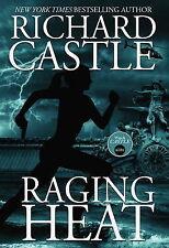 Raging Heat (Castle) (Nikki Heat 6) - Very Good Book Richard Castle