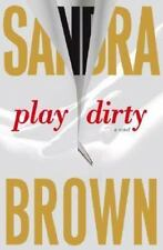 BUY 2 GET 1 FREE Play Dirty by Sandra Brown (2007, Hardcover)