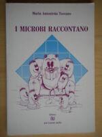 I microbi raccontanoToscano Maria Antoniettajasillobambini scienza illustrato