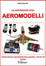 AEROMODELLI costruzione aeromodellismo tutto quanto serve modelli aerei e altro