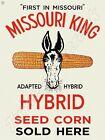 "MISSOURI KING HYBRID SEED CORN 9"" x 12"" METAL SIGN"