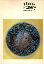 islamic pottery 800 - 1400 ad .publication