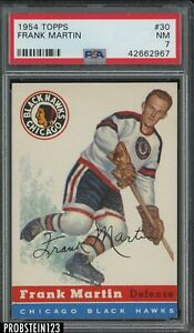 1954 Topps Hockey #30 Frank Martin Chicago Black Hawks PSA 7 NM