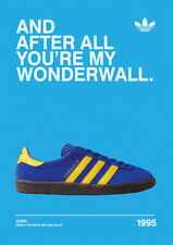 And after all oasis 1995 ADIDAS CASUALS CLASSIC TRAINERS Avertisements Posters