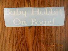 "Lord Of The Rings ""Baby Hobbit On Board"" white vinyl decal"