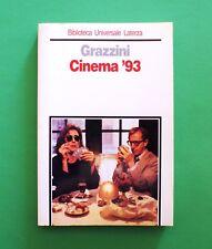 Cinema '93 - Giovanni Grazzini - 1^ Ed Laterza 1994 - Biblioteca Universale