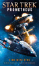 Humberg, Christian-Star Trek Prometheus - Fire With Fire BOOK NEUF