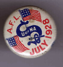 1928 pin LABOR UNION pinback AFL American Flag